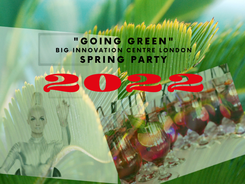 Big Innovation Centre Spring party going green poster