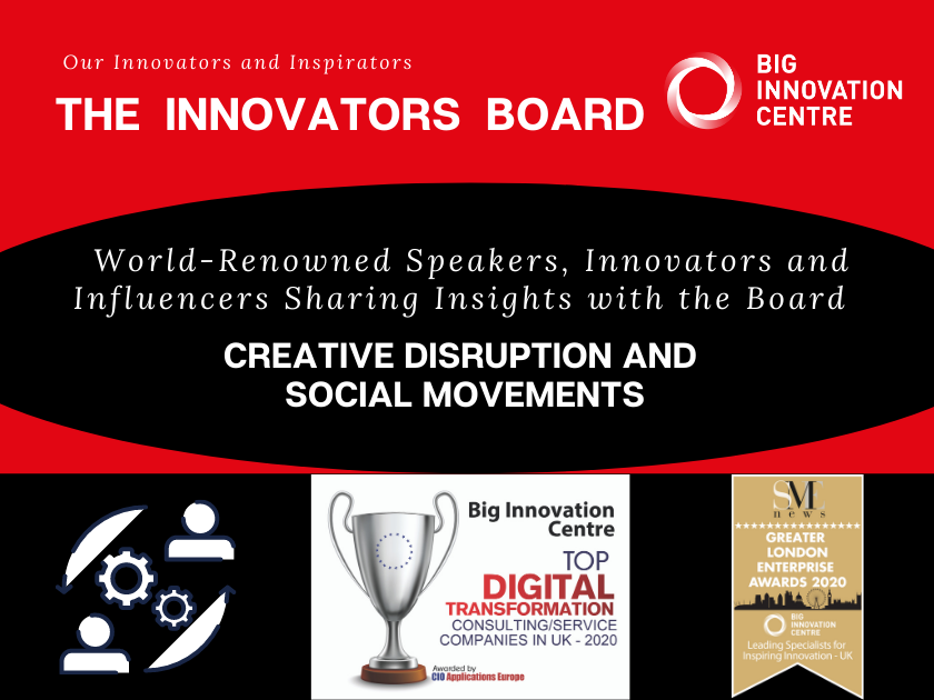 The innovators board - Creative disruption and social movements event